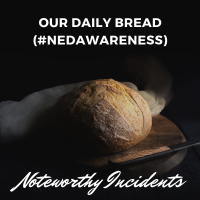 Our Daily Bread (#NEDAwareness)